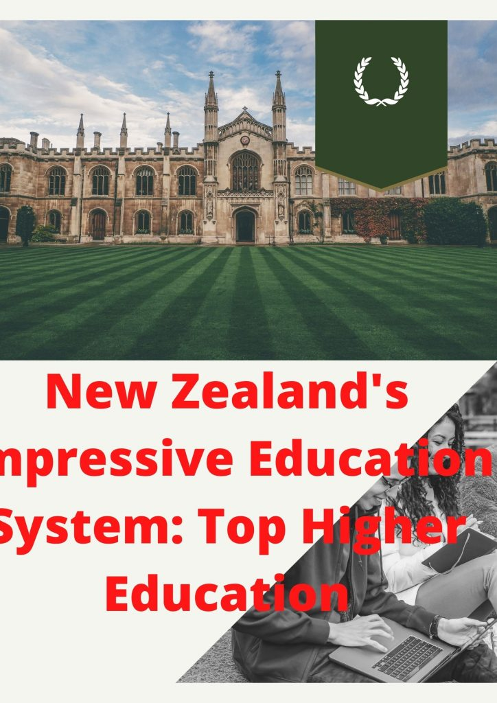 New Zealand's Impressive Education System: Top Higher Education